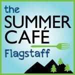 The Summer Cafe Flagstaff