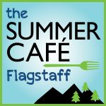 The Summer Cafe Flagstaff