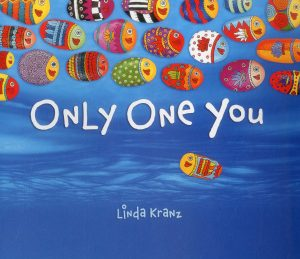 """Tiny Tales: """"Only One You"""""""