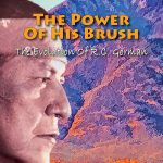 The Power of His Brush, The Evolution of R.C. Gorman