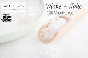 Make + Take Gift Workshop