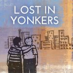 "Neil Simon's ""Lost in Yonkers"""