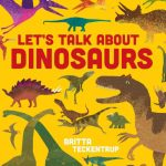 Tiny Tales - Let's Talk About Dinosaurs