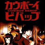 International Film Series: Cowboy Bebop