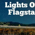 Lights Out Flagstaff