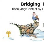 Bridging Differences: Resolving Conflict by Finding Common Ground