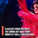 The Coming Out Drag Show!