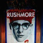 """""""Rushmore"""""""