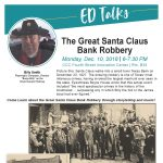"""CCC FREE ED Talks: """"The Great Santa Claus Bank Robbery"""""""