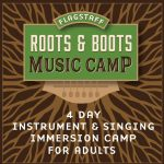 Flagstaff Roots and Boots Music Camp