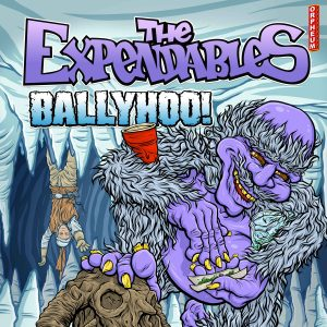The Expendables w/ Ballyhoo!