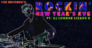 The Orpheum's Rockin' New Year's Eve