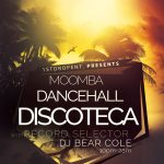 Moomba Dancehall Discoteca with DJ Bear Cole