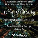 A Day of Discovery with Flagstaff Mountain Film Festival