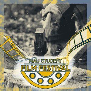 NAU Student Film Festival