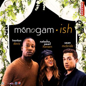 Monogam-ish: Comedy