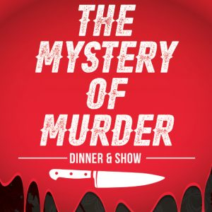 Mystery Murder Dinner Show