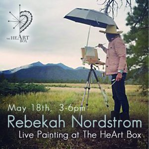 Rebekah Nordstrom, Live Painting at The HeArt Box