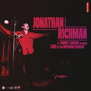 Jonathan Richman ft. Tommy Larkins on Drums