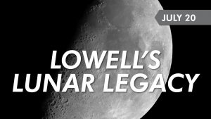 Lowell's Lunar Legacy
