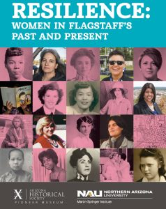 Resilience: Women in Flagstaff's Past and Present Opening Reception