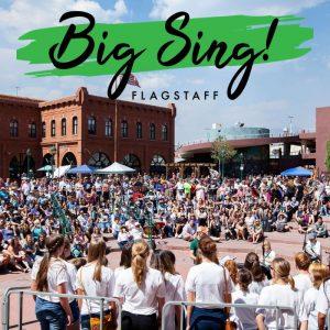 BIG SING! FLAGSTAFF