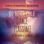 Dance Flagstaff with DJ Bear Cole