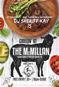 Grillin' at the McMillan with DJ Sheriff Kay