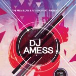 DJ Amess 1st Friday at The McMillan