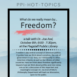 "Hot Topics: What do we really mean by ""Freedom""?"