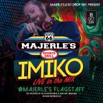 DJ IMIKO at Majerle's Flagstaff