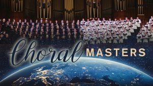 **CANCELED** Choral Masters - Masterworks VI
