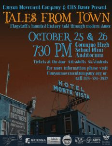 Tales From Town - Flagstaff's Haunted History told through modern dance.