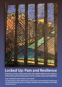 Art in Action: Locked Up: Pain and Resilience
