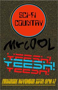Sci-Fi Country Mr Cool Yeesh!