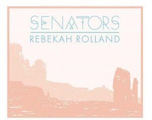 The Senators w/ Rebekah Rolland