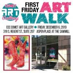 CCC Comet Art Gallery: First Friday ArtWalk