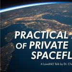 Lowell42: Practical Aspects of Private Orbital Spaceflight