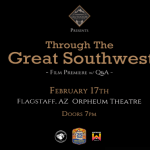 Through the Great Southwest - A Film Premiere