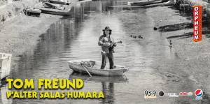 A Musical Event with Tom Freund & Walter Salas-Humara