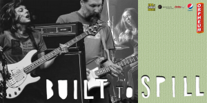 A Musical Night Featuring: Built to Spill