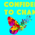 Free Public Talk: Confidence to Change
