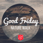 Good Friday Nature Walk