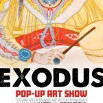 Exodus Pop-Up Art Show