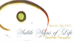Subtle Signs of Life with Heather Ferguson