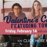 Valentine's Concert Ft. Tow'rs