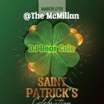 St. Patrick's Celebration at the McMillan with DJ Bear Cole