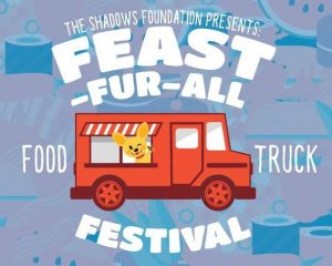 CANCELLED: Feast-Fur-All Food Truck Festival
