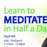 Live Stream: Learn to Meditate in Half a Day