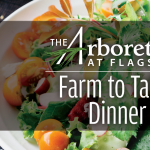 *CANCELED* Farm to Table Dinner at The Arboretum at Flagstaff